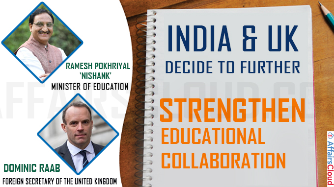 India & UK Decide to further strengthen educational Collaboration