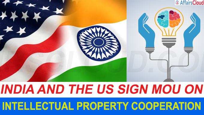 India and the US sign MoU on Intellectual Property cooperation