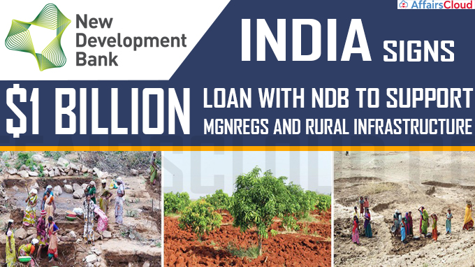 India signs $1 billion loan with NDB to support MGNREGS and rural infrastructure