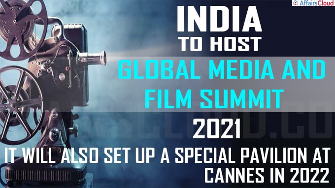 India to host Global Film Summit in 2021