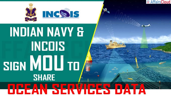 Indian Navy, INCOIS sign MoU to share ocean services data