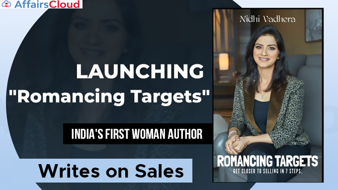 India's-First-Woman-Author-Writes-on-Sales,-'Romancing-Targets'-by-Nidhi-Vadhera-Launched