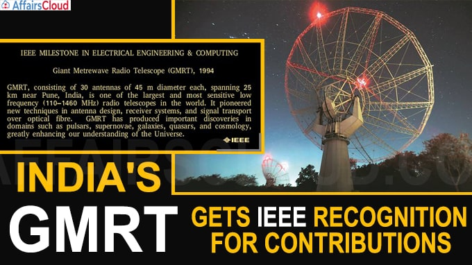 India's GMRT gets IEEE recognition for contributions