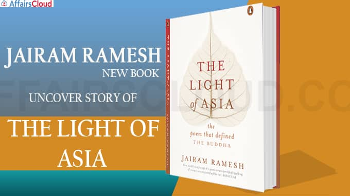 Jairam Ramesh new book to uncover story of 'The Light of Asia' poem