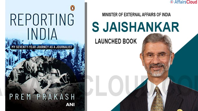 "Jaishankar launches book titled ""Reporting India"