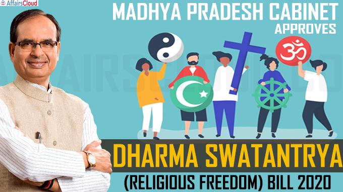 Madhya Pradesh cabinet approves Dharma Swatantrya (Religious Freedom) Bill 2020