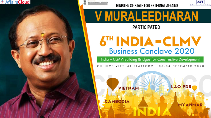 Minister of State for External Affairs V Muraleedharan participates 6th India-CLMV
