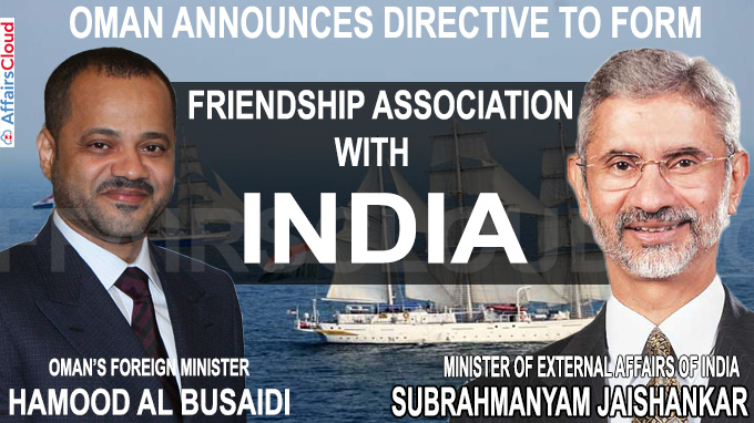 Oman announces directive to form Friendship Association with India
