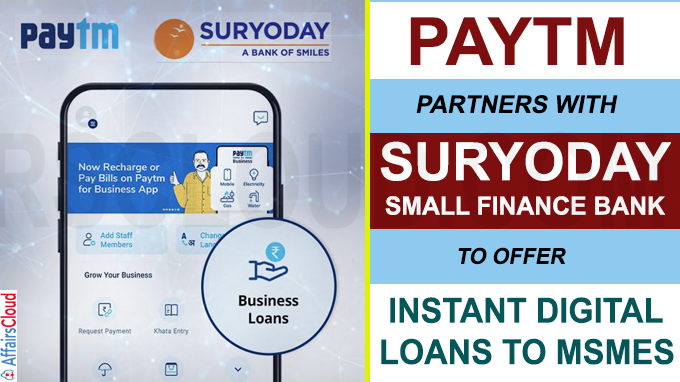 Paytm partners with Suryoday Small Finance Bank to offer instant digital loans to MSMEs