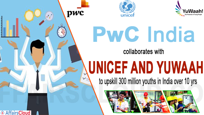 PwC India collaborates with UNICEF and YuWaah