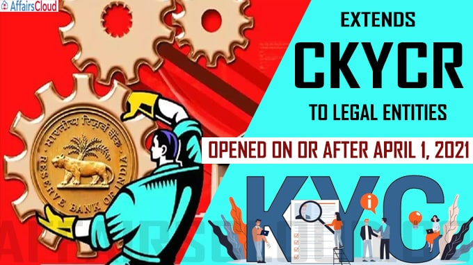 RBI extends CKYCR to legal entities