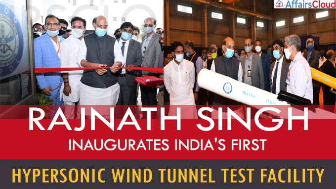 Rajnath Singh inaugurates India's first hypersonic wind tunnel test facility
