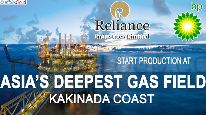 Reliance and BP start gas production from Asia's deepest project off Kakinada coast