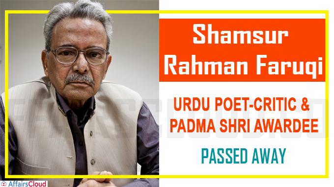 Shamsur Rahman Faruqi, noted Urdu poet-critic and Padma Shri awardee