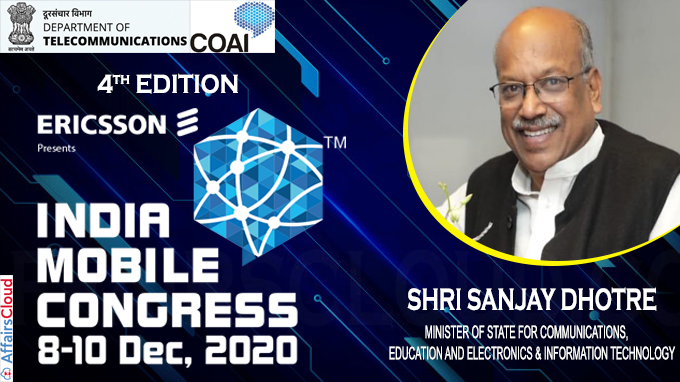 Shri Sanjay Dhotre announces the fourth edition of India Mobile Congress 2020