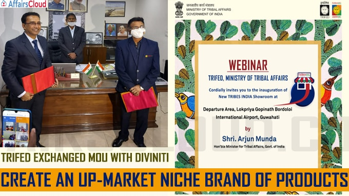 TRIFED Exchanged MoU with DIVINITI to Create an up-Market Niche Brand of Products