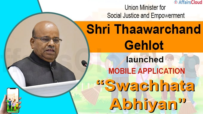 "Thaawarchand Gehlot Launches Mobile Application ""Swachhata Abhiyan"""