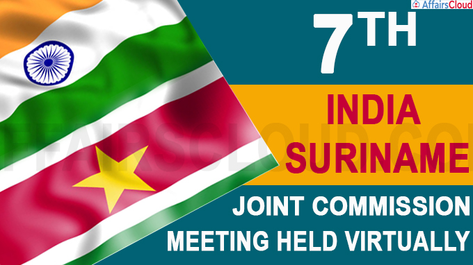 The 7th India-Suriname Joint Commission Meeting held virtually