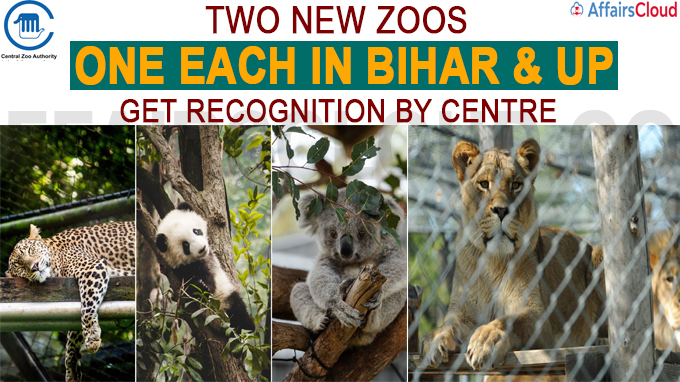 Two new Zoos one each in Bihar & UP get recognition by Centre