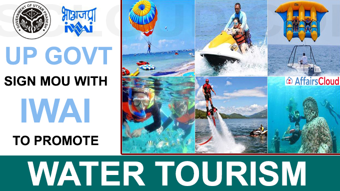 UP govt sign MoU with IWAI to promote water tourism