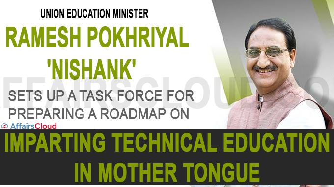 Union Education Minister sets up a task force for preparing a roadmap