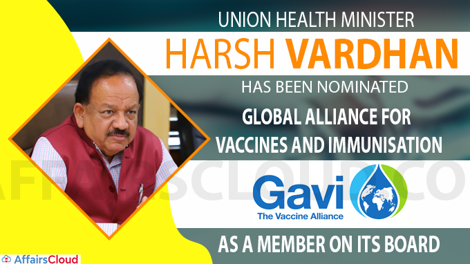 Union Health Minister Harsh Vardhan nominated by the GAVI