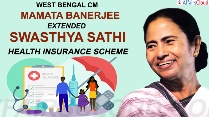 West Bengal Chief Minister Mamata Banerjee extended the Swasthya Sathi health