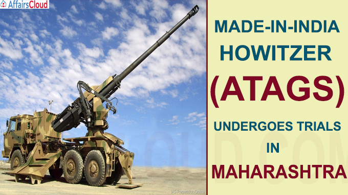 howitzer Advanced Towed Artillery Gun System undergoes trials in Maharashtra