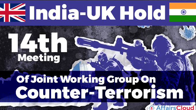 14th-meeting-of-the-India-United-Kingdom-Joint-Working-Group-on-Counter-Terrorism