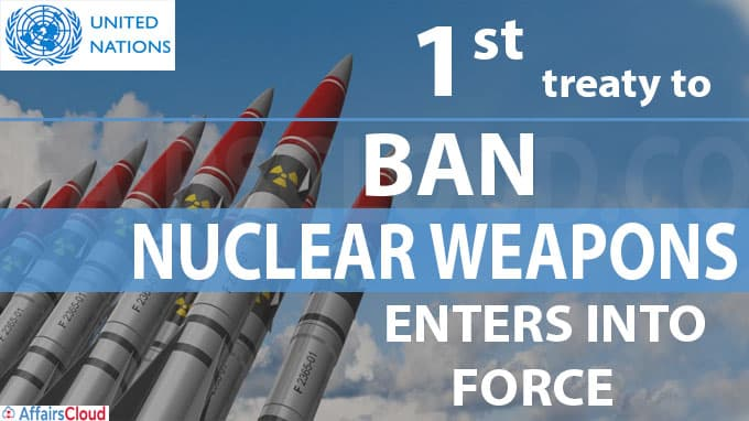 1st treaty to ban nuclear weapons enters into force