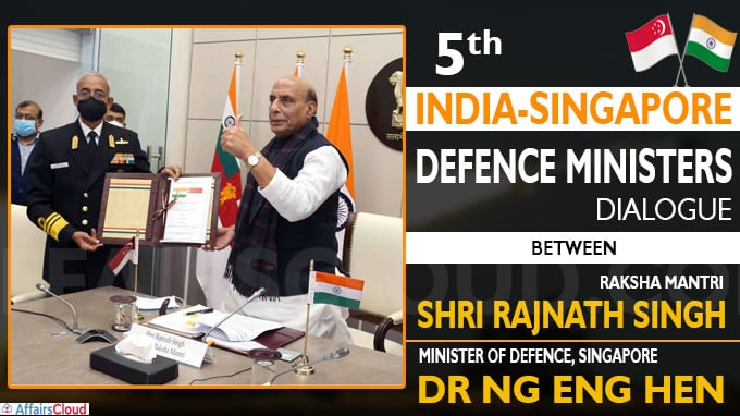 5th India-Singapore Defence Ministers Dialogue