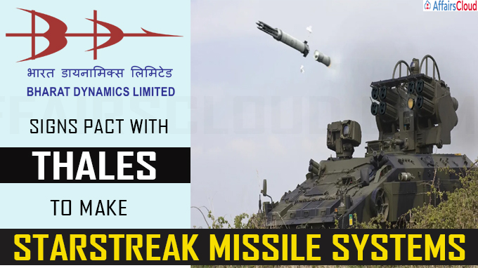 BDL signs pact with Thales to make STARStreak Missile Systems