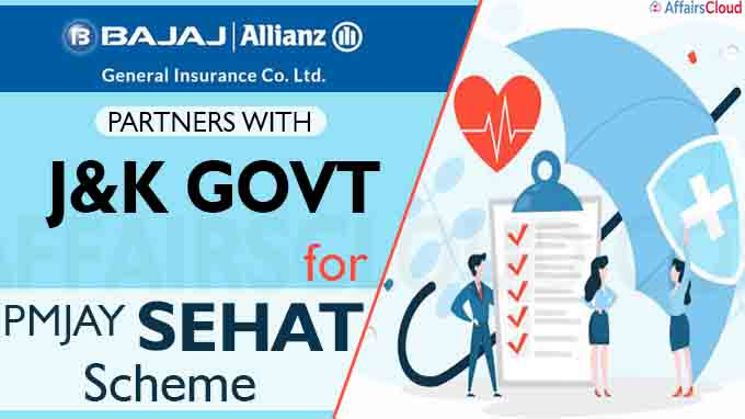 Bajaj Allianz General Insurance partners with J&K Govt for PMJAY SEHAT scheme
