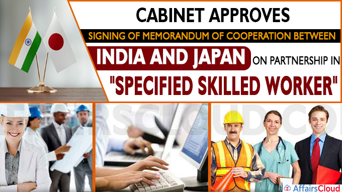 Cabinet approves signing of Memorandum of Cooperation between India and Japan