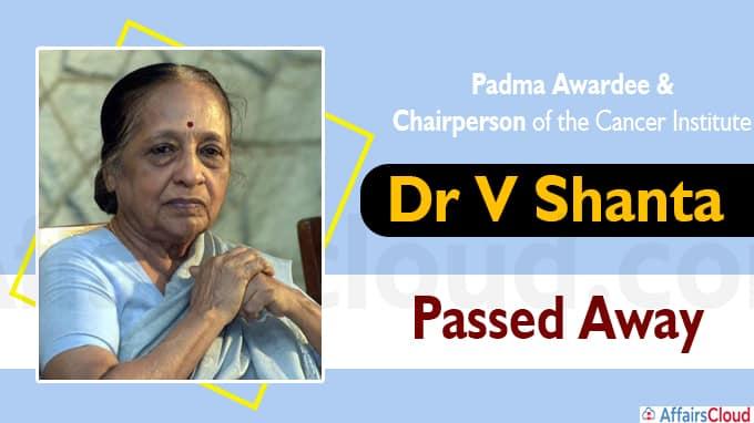Cancer crusader Dr V Shanta passes away at 93