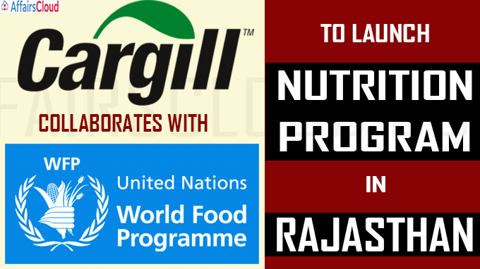 Cargill collaborates with UNWFP to launch nutrition program in Rajasthan