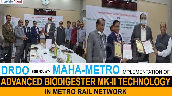 DRDO Signs MOU with MAHA-METRO for implementation of Advanced Biodigester Mk-II Technology