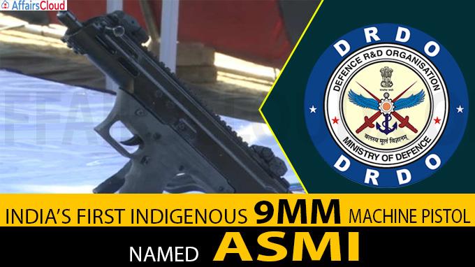 DRDO develops India's first indigenous machine pistol ASMI