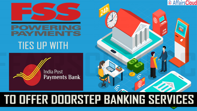 FSS ties up with India Post Bank to offer doorstep banking services