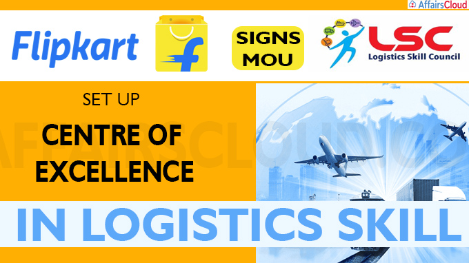 Flipkart signs MoU to set up Centre of Excellence in logistics skill