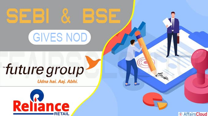 Future-Reliance Retail deal gets SEBI and BSE nod