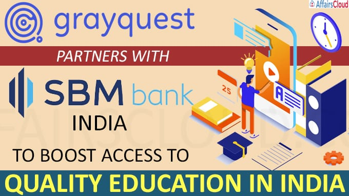 GrayQuest partners with SBM Bank India to boost access to quality education in India