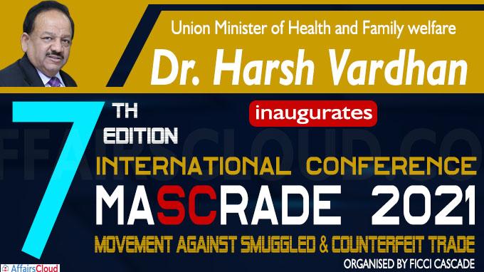 Harsh Vardhan inaugurates the 7th Edition of MASCRADE 2021