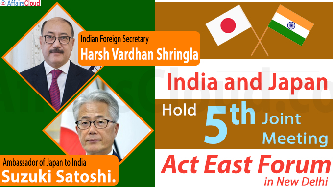 India, Japan hold fifth joint meeting of Act East Forum in New Delhi