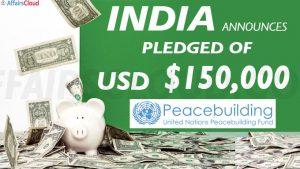 India announces pledge of USD 150,000