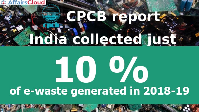 India-collected-just-3%-e-waste-generated-in-2018,-10%-in-2019-(1)