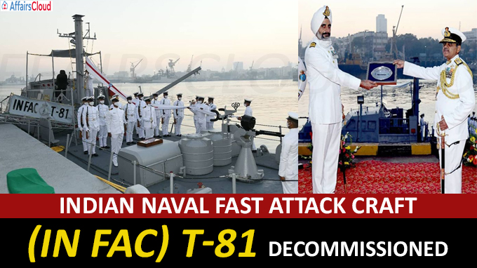 Indian Naval Fast Attack Craft (IN FAC) T-81 decommissioned