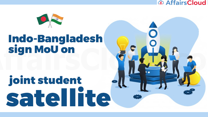 Indo-Bangladesh-sign-MoU-on-joint-student-satellite