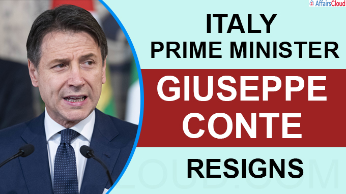 Italy Prime Minister Giuseppe Conte resigns