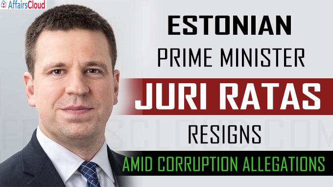 Jüri Ratas resigns as Estonian prime minister